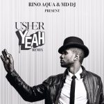 دانلود ریمیکس تریبال آهنگ Yeah از Usher مخصوص مهونی