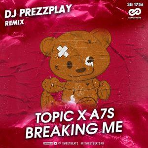 دانلود آهنگ Breaking Me از Topic – feat A7S