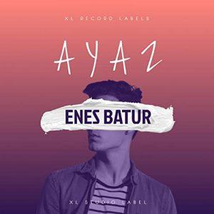 دانلود آهنگ Ayaz از Enes Batur