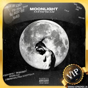 دانلود ریمیکس بیس دار Moonlight از XXXTENTACION