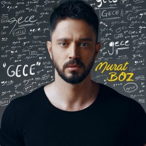 دانلود آهنگ Gece از Murat Boz