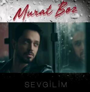 دانلود آهنگ Sevgilim از Murat Boz