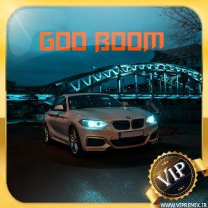 دانلود ریمیکس بیس دار Go Boom مخصوص ماشین