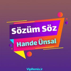 دانلود آهنگ Sözüm Söz از Hande Ünsal