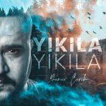 دانلود آهنگ Yıkıla Yıkıla از Yener Çevik