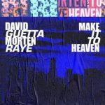 دانلود آهنگ Make It To Heaven از David Guetta و MORTEN