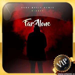 دانلود ریمیکس بیس دار خفن Far Alone از G-Eazy