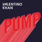 دانلود آهنگ Pump از Valentino Khan