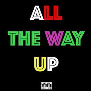 دانلود آهنگ All The Way Up از Fat Joe, Remy Ma