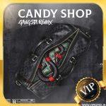 دانلود ریمیکس بیس دار گنگ Candy Shop مخصوص ماشین