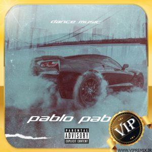 دانلود ریمیکس بیس دار شاد خارجی Pablo Pablo مخصوص ماشین
