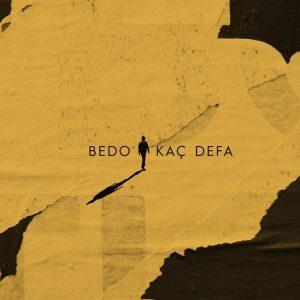 دانلود آهنگ Kac Defa از Bedo