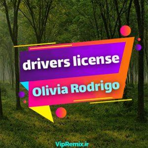 دانلود آهنگ drivers license از Olivia Rodrigo