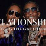 دانلود آهنگ Relationship از Young Thug ft.Future