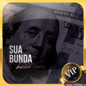دانلود ریمیکس بیس دار با کلام خارجی Sua Bunda مخصوص ماشین