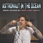 دانلود آهنگ راک Astronaut In The Ocean از OLN