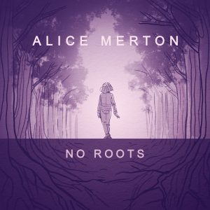 دانلود آهنگ No Roots از Alice Merton