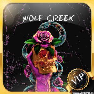 دانلود ریمیکس بیس دار گنگ WOLF CREEK مخصوص سیستم