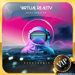 دانلود ریمیکس بیس دار الکترونیک وحشتناک Virtual Reality