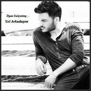 دانلود آهنگ آکوستیک Yol Arkadaşım از İlyas Yalçıntaş