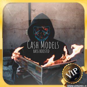 دانلود ریمیکس بیس دار وحشتناک Cash Models مخصوص سیستم
