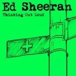 دانلود آهنگ Thinking Out Loud از Ed Sheeran