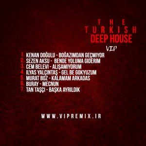 پلی لیست بهترین ریمیکس های دیپ هاوس عاشقانه ترکیه ای