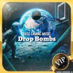 دانلود ریمیکس بیس دار الکترونیک Drop Bombs مخصوص گیمینگ
