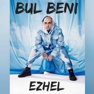 دانلود آهنگ Bul Beni از Ezhel